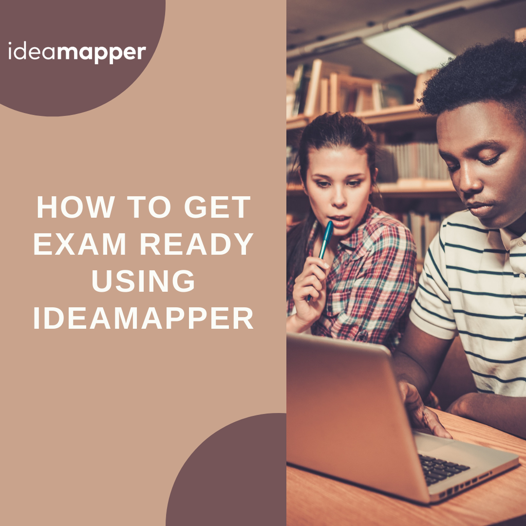 how-to-get-exam-ready-using-ideamapper